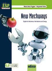 New Mechways